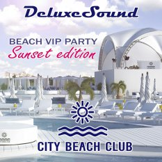 DeluxeSound DJ's - City Beach Club VIP Party 2014 (Sunset edition)