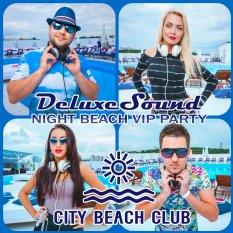 DeluxeSound DJ's - Night Beach VIP Party