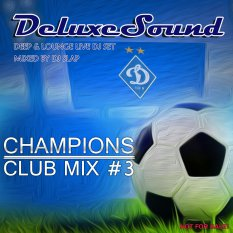 DeluxeSound - Champions Club Mix 3