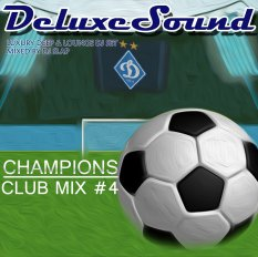 DeluxeSound - Champions Club Mix 4
