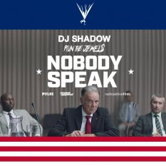 DJ Shadow & Run The Jewels - Nobody Speak
