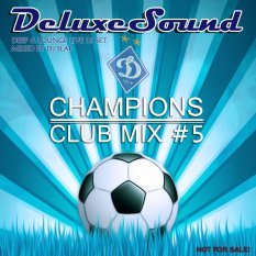DeluxeSound - Champions Club Mix 5