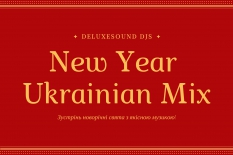 DeluxeSound Djs - New Year Ukrainian Mixes
